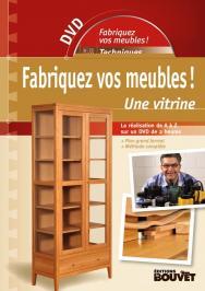 Fabriquez vos meubles : une vitrine - CV