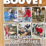Le Bouvet hors-série n°17 – Aménager son atelier. Les astuces des boiseux du Web !