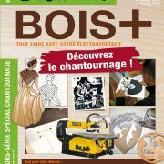 Hors-série BOIS+ n°10 : Découvrez le chantournage !