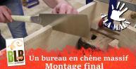 Fabrication d'un bureau : finitions et assemblage final