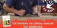 Fabrication d'un bureau :  le plateau (courbe et outils à mains : rabots, râpes piquées main)