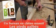 Fabrication d'un bureau : les pieds (courbes et outils à main : râpe - rabot - wastringue)