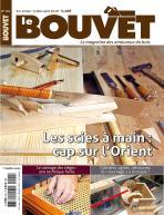 Le Bouvet n°191 Les scies à main : cap sur l'Orient !
