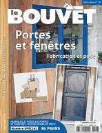 Le Bouvet hors-série n°18 – Portes et fenêtres. Fabrication et pose