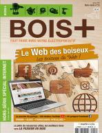 Hors-série BOIS+ n°13 : Le Web des boiseux !