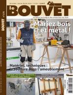 Le Bouvet n°176 Mariez bois et métal !