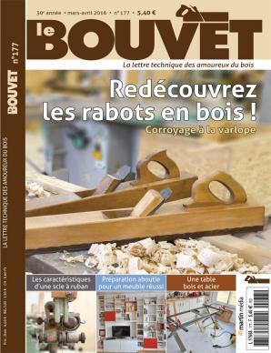 Le Bouvet n°177 Redécouvrez les rabots en bois !