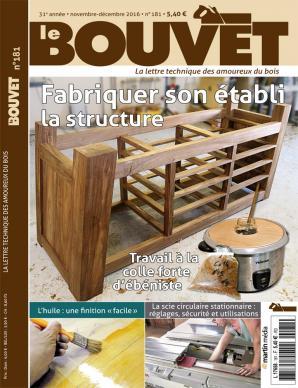 Le Bouvet n°181 Fabriquer son établi : la structure
