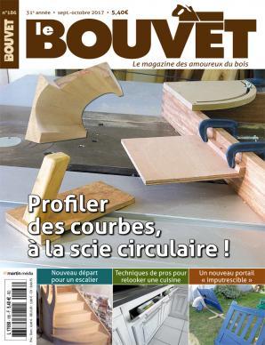 Le Bouvet n°186 Profiler des courbes, à la scie circulaire !