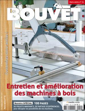 Le Bouvet hors-série n°14 Entretien et amélioration des machines à bois