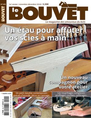 Le Bouvet n°199 Un étau pour affûter vos scies à main