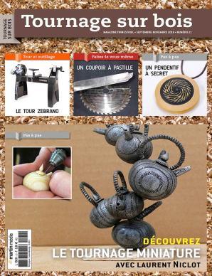 Tournage sur bois n°21 Découvrez le tournage miniature avec Laurent Niclot